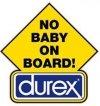 "Sticker ""No Baby on Board, Durex"", for any Renault R4 4L or Renault Estafette."