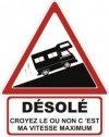 """Autocollant """"Désolé"""" Renault Estafette Camping Car - 15 CM de haut"""