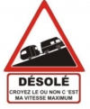 """Autocollant """"Désolé"""" Renault Estafette Réhaussée + Caravane - 15 CM de haut"""