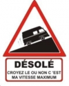 """Autocollant """"Désolé"""" Renault Estafette Réhaussée - 15 CM de haut"""